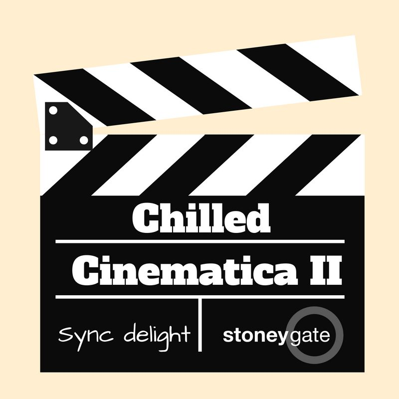 Chilled Cinematica II : Music that ought to be in the movies.
